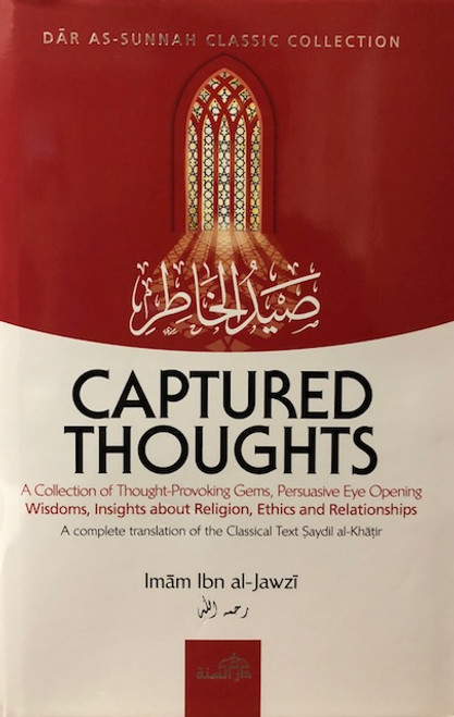 Captured Thoughts by Imam Ibn Jawzi (d.597AH)