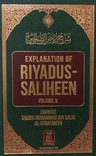 Explanation of Riyadus-Saliheen (Vol. 3 & 4) Shaykh Muhammad Bin Salih Al-Uthaymeen
