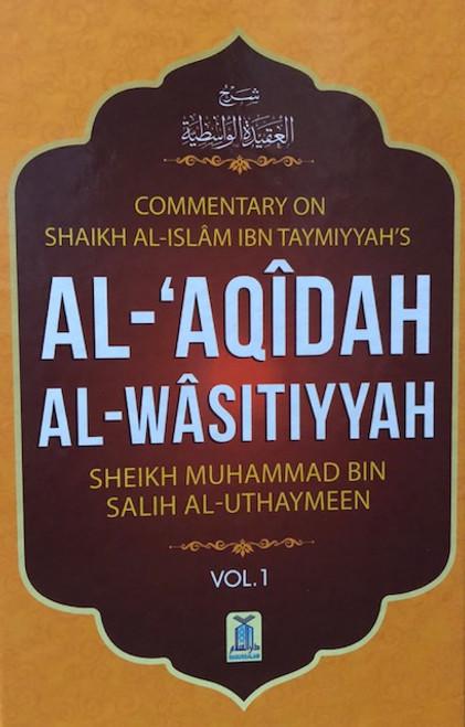 Al-'Aqidah Al-Waasitiyyah(Commentary of Shaykhul Islam Ibn Taymiyyah's Book) By Shaykh Muhammad Al-Uthaymeen[2 Vol.Set]
