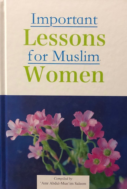 Important Lessons For Muslim Women By Darussalam