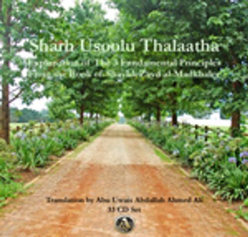 Explanation of The Three Fundamental Principles (Usoolu Thalaatha) by Sh. Zayd al Madkhaali Pt-1to33; Abu Uwais 'Abdullaah Ahmed 'Ali