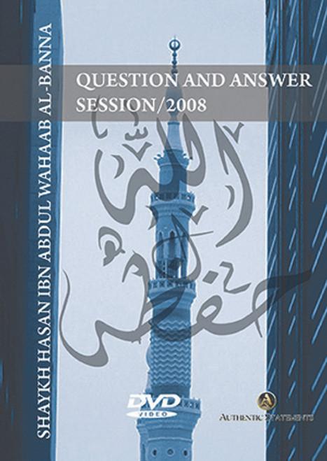 Question and Answer Session[Masjid Rahmah Conf./2008]-by Shaykh Hasan al-Banna