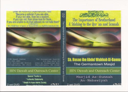 The Importance Of Brotherhood & Sticking To The Qur'an & Sunnah/Shaykh Hasan al-Banna