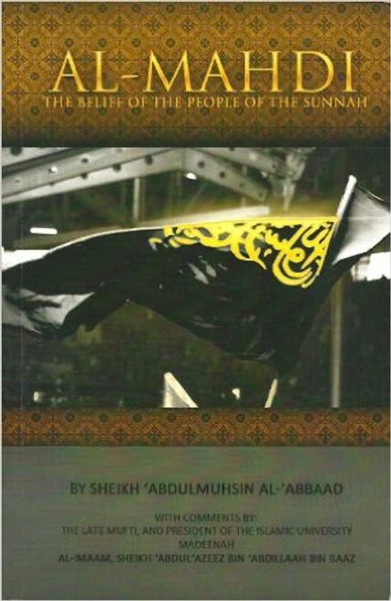 Al-Mahdi[The Belief of The People Of The Book] by Shaykh Abdul Muhsin Al-Abbaad