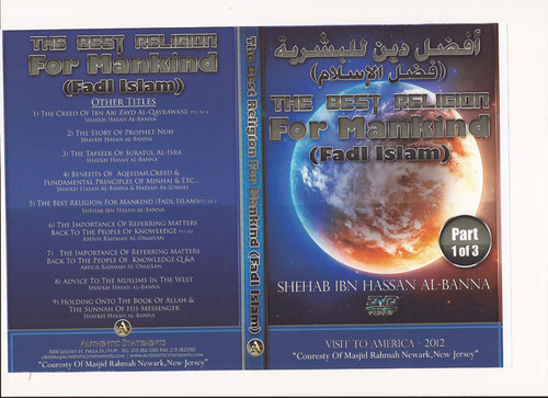 The Best of Religion for Mankind(Fadl Islam) by Shaykh Hassan al-Banna