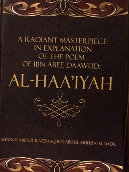 Al-Haa'iyah(A Explanation of the Poem of Ibn Abee Dawud) - Shaykh Abdur Razzaq al-Abbaad