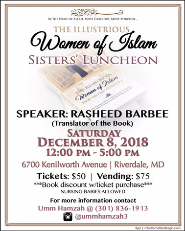 """Sisters' Luncheon """"The Illustrious Women of Islam"""" Saturday, December 8, 2018"""