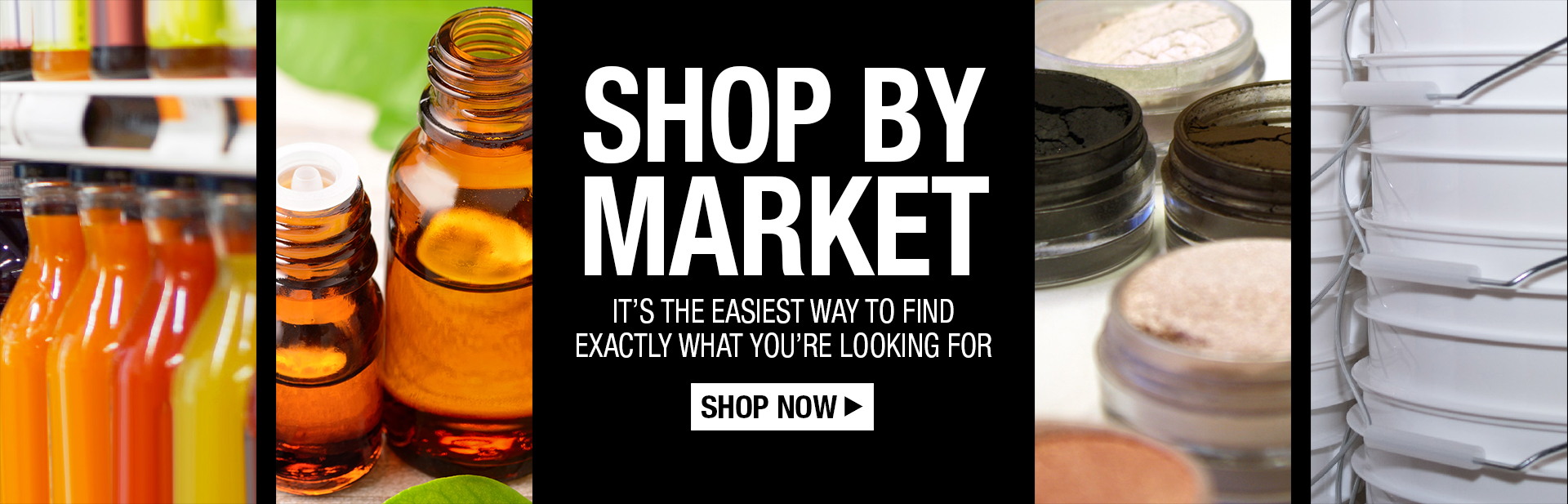 Shop by Market.  It's the easiest way to find exactly what you're looking for!