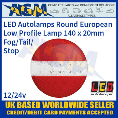 LED Autolamps EU140TFM Low Profile Round European Style Fog/Tail/Stop Lamp,140mm x 20mm, 12-24v