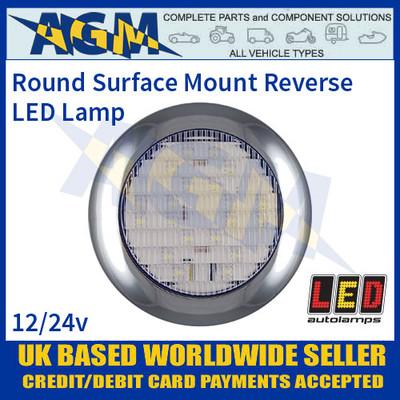 LED Autolamps 145WME Round Surface Mount Reverse Lamp, 12-24v