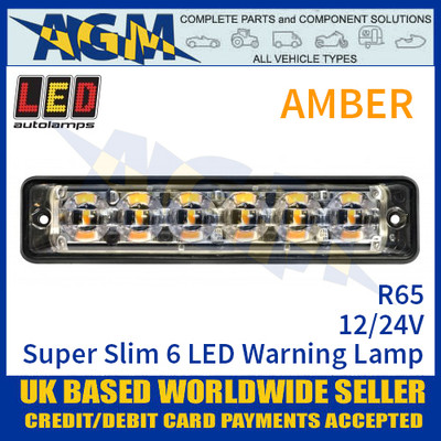 LED Autolamps SSLED6DVAR65 Super-Slim Amber 6 LED Warning Lamp 12/24V R65
