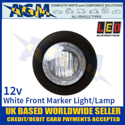 LED Autolamps 181W12E Round LED White Front Marker Lamp Light 12v