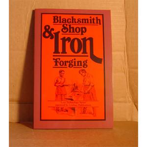 BLACKSMITH SHOP/IRON FORGING