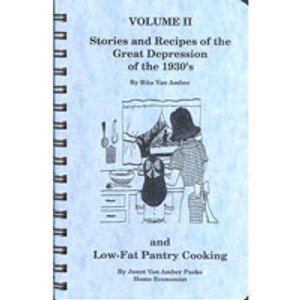 STORIES & RECIPES OF THE GREAT DEPRESSION VOLUME II