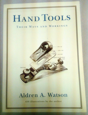 HAND TOOLS; THEIR WAYS & WORKINGS