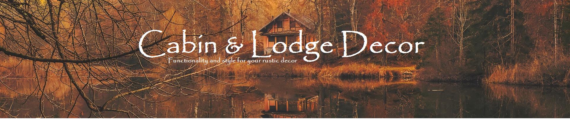 Cabin Lodge Decor