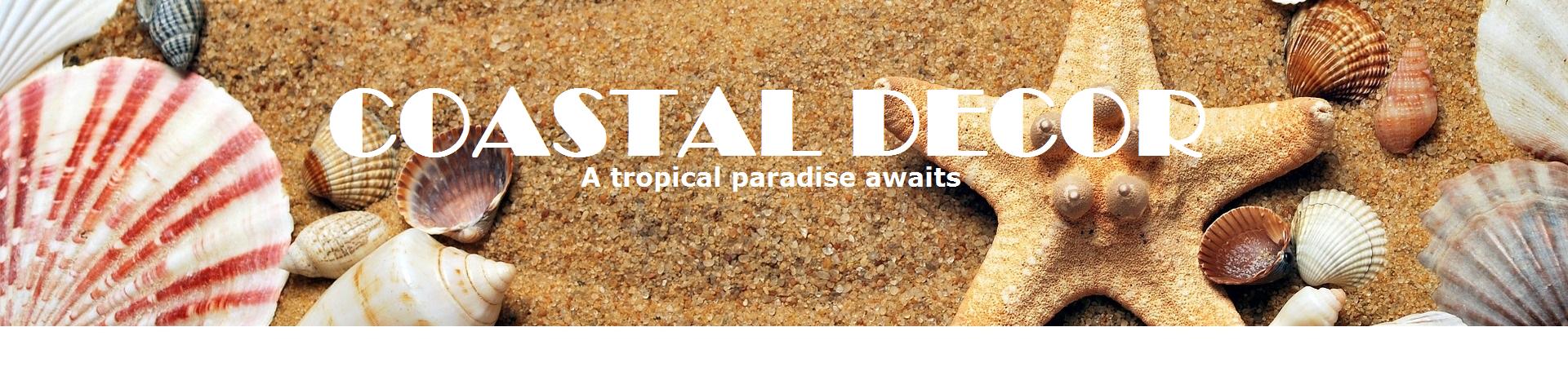 Coastal Tropical Decor