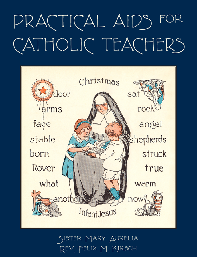 Practical Aids for Catholic Teachers