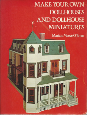 0-517-391694  Used - Make your Own Dollhouses & Dollhouse Miniatures -1983