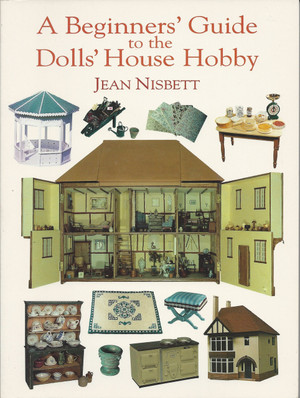 1-86108-037-9 - A Beginners Guide to the Dollhouse Hobby Book