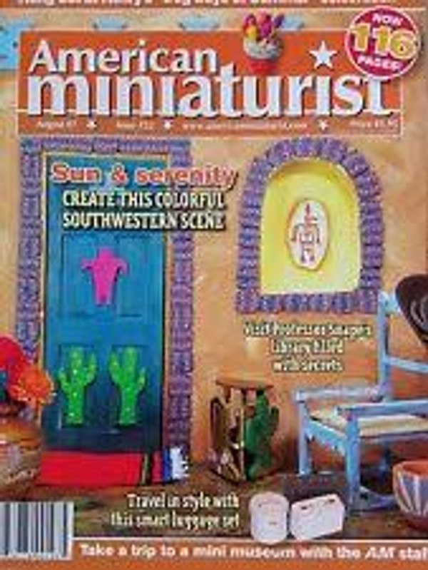 American Miniaturist Magazine - August 2007 - Issue 52