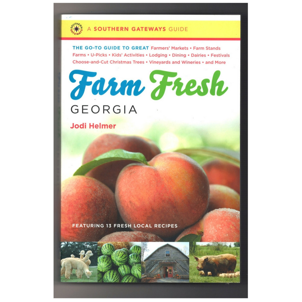 Farm Fresh Georgia by Jodi Helmer Paperback Front Cover