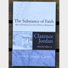 The Substance of Faith and Other Cotton Patch Sermons by Clarence Jordan Paperback Book Front Cover