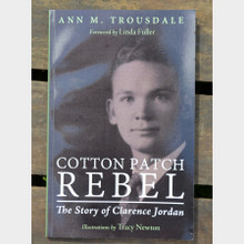Cotton Patch Rebel by Ann Trousdale Front Cover