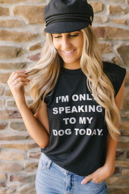 Only Speaking to My Dog Muscle Tank - Black