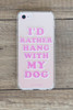Hang With My Dog Phone Case - iPhone 8/7/6/6s - FINAL SALE