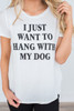 Hang With My Dog Tee - Ivory - FINAL SALE