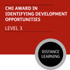 CMI Diploma in First Line Management (Level 3) - Identifying Development Opportunities Module - Distance Learning/Lite