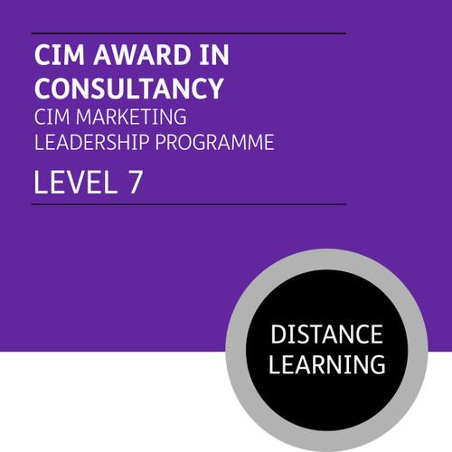 CIM Award in Consultancy (CIM Marketing Leadership Programme - Level 7) - Distance Learning/Lite