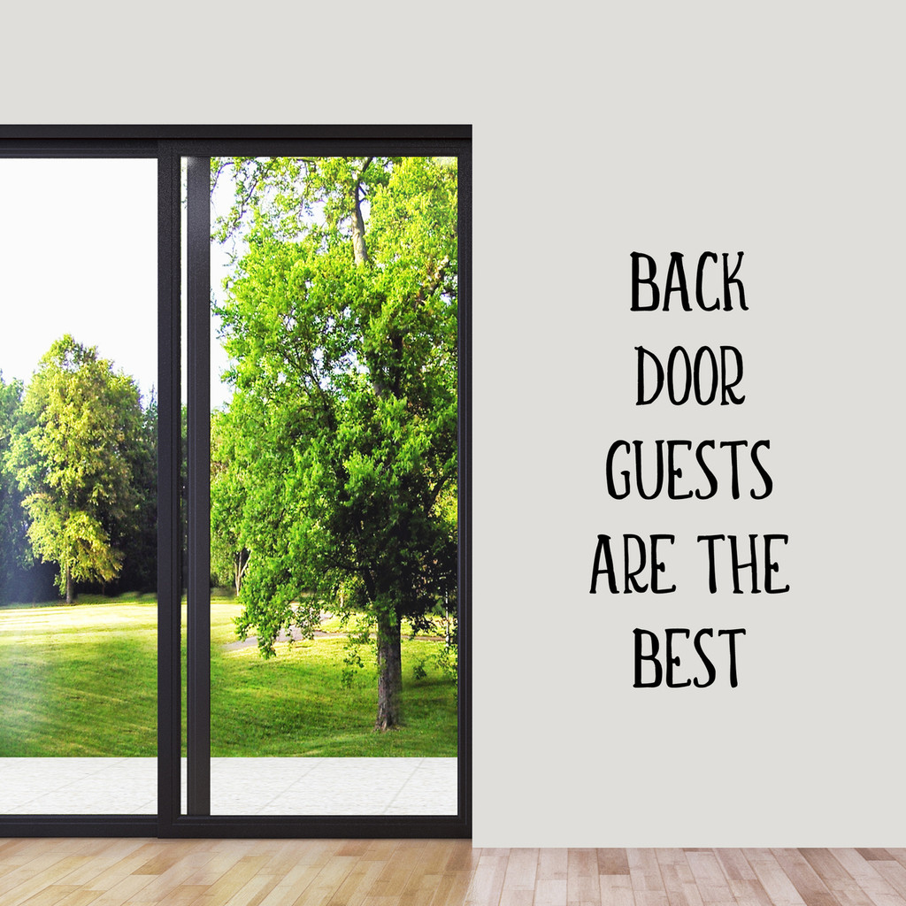 """Back Door Guests Are The Best Wall Decal 22"""" wide x 48"""" tall Sample Image"""