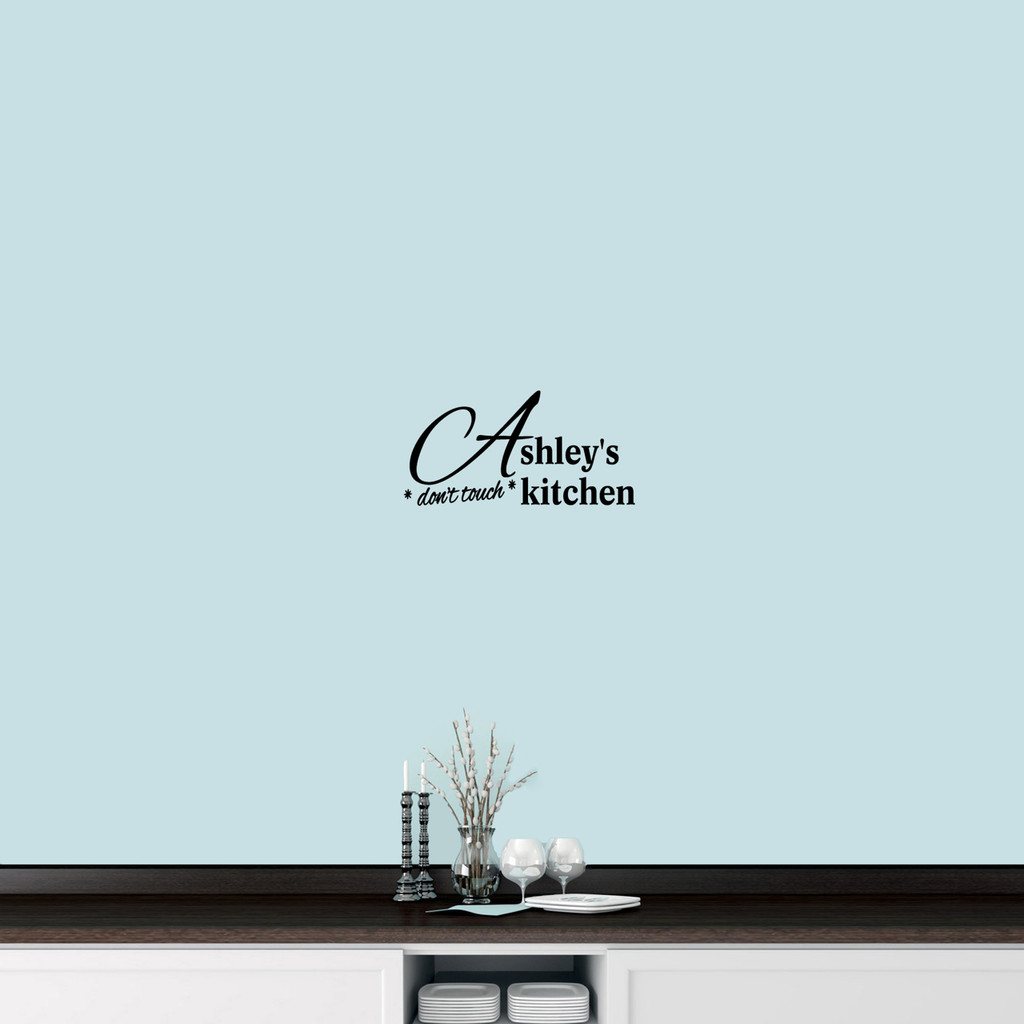 "Custom Don't Touch Kitchen Wall Decal 18"" wide x 9"" tall Sample Image"