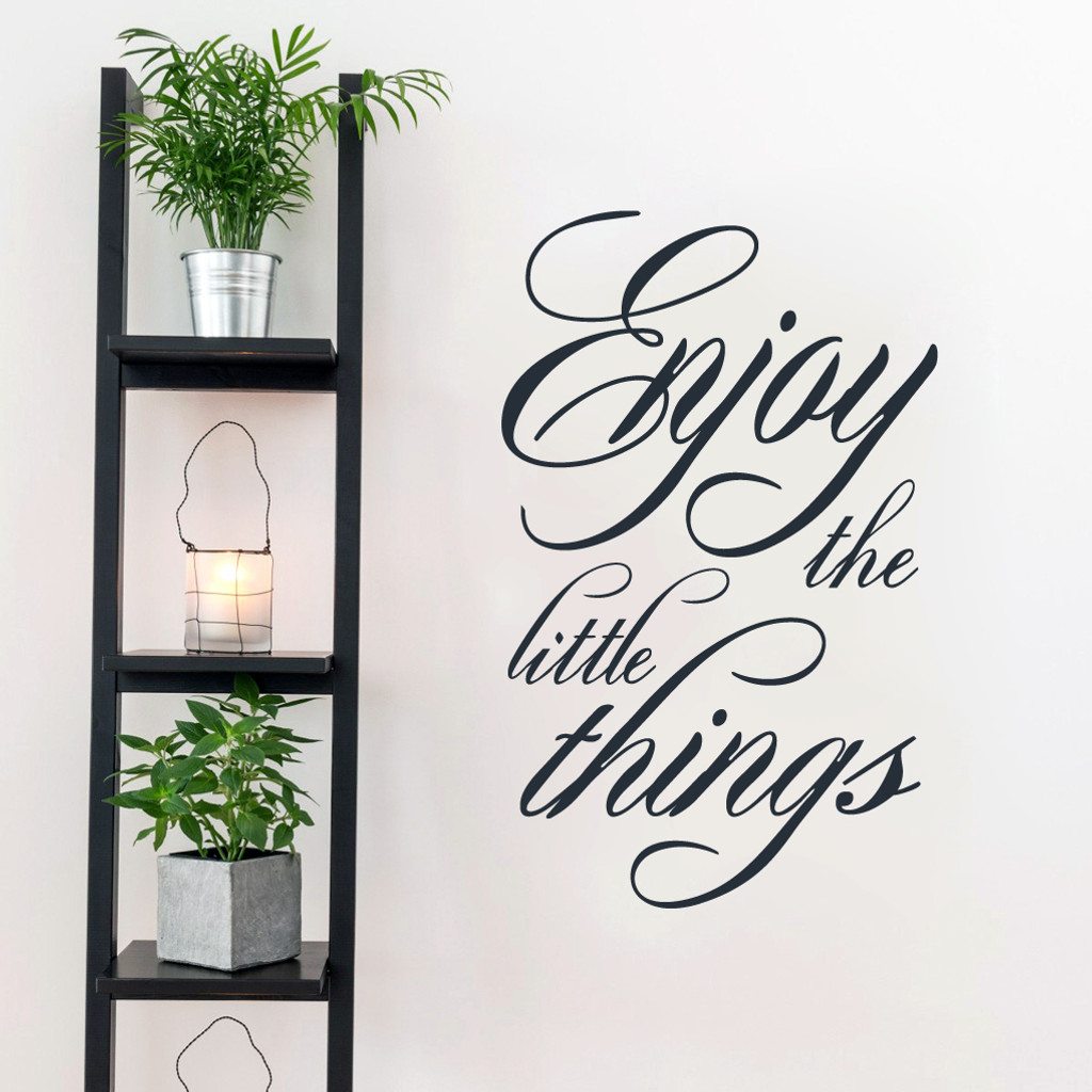 "Enjoy The Little Things Wall Decals 22.5"" wide x 36"" tall Sample Image"