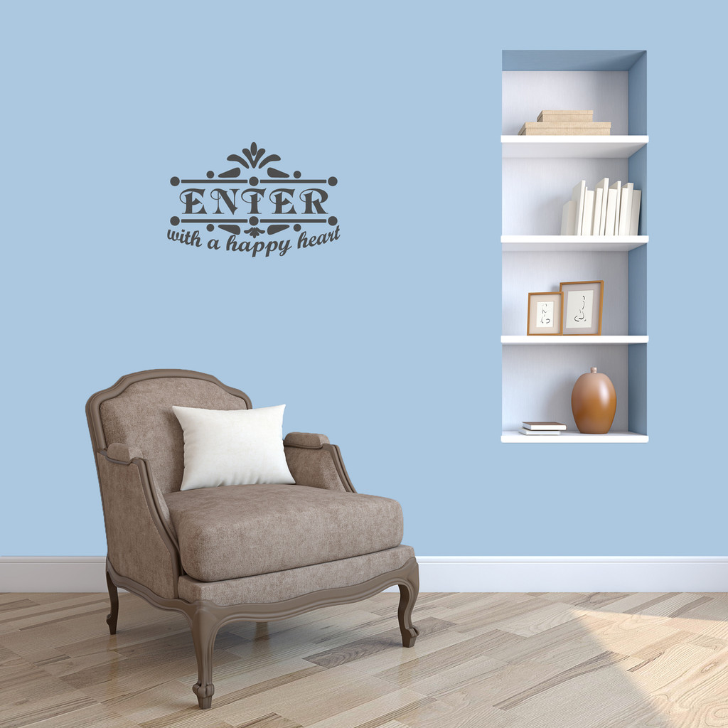 """Enter With A Happy Heart Wall Decal 18"""" wide x 12"""" tall Sample Image"""