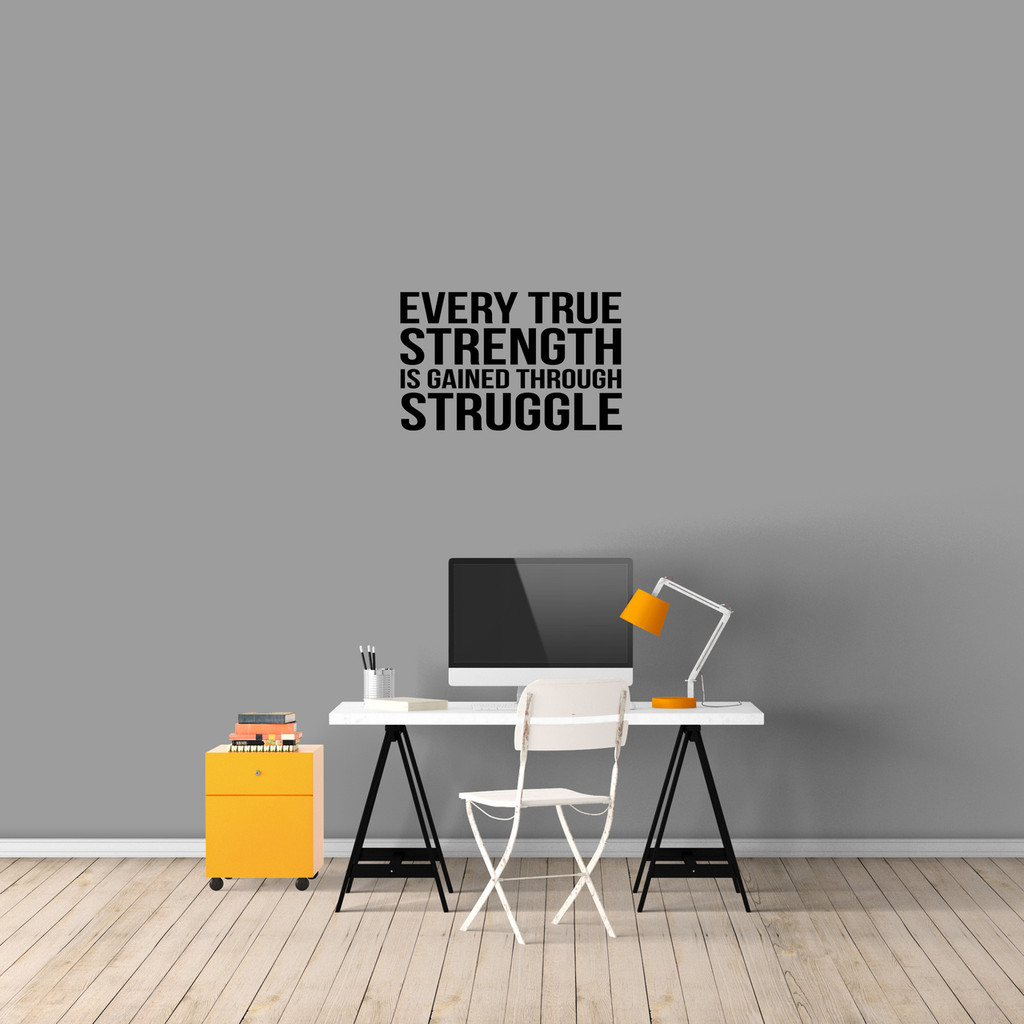 """Every True Strength Wall Decal 24"""" wide x 15"""" tall Sample Image"""