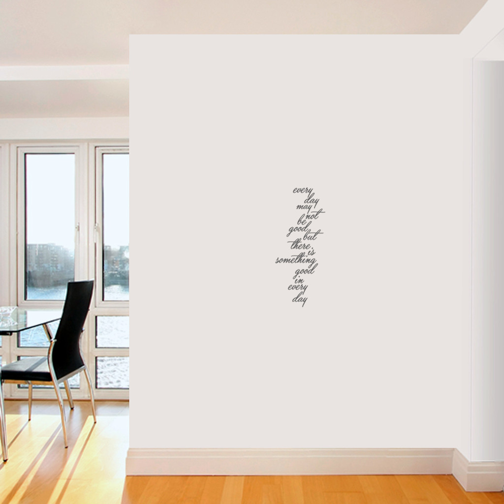 "Something Good In Every Day Wall Decals 10"" wide x 24"" tall  Sample Image"
