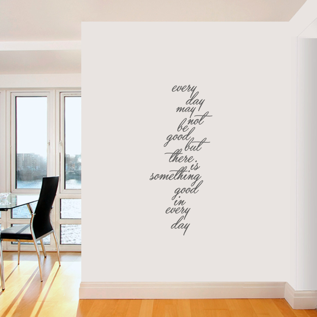 "Something Good In Every Day Wall Decals 20"" wide x 48"" tall  Sample Image"