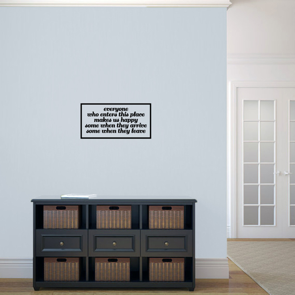 """Everyone Who Enters Makes Us Happy Wall Decals and Stickers 24"""" wide x 12"""" tall Sample Image"""
