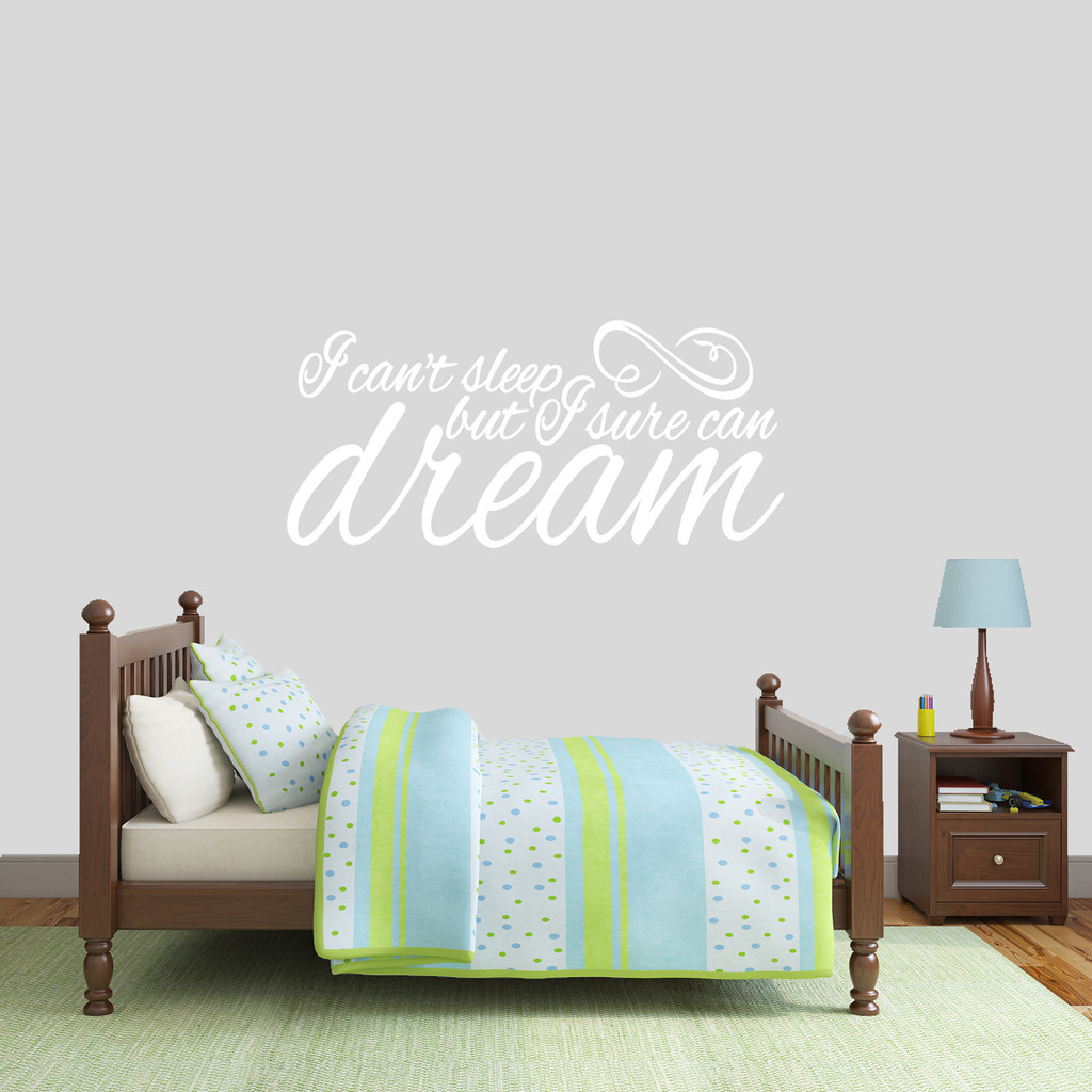 "I Can't Sleep But I Sure Can Dream Wall Decal 48"" wide x 22"" tall Sample Image"
