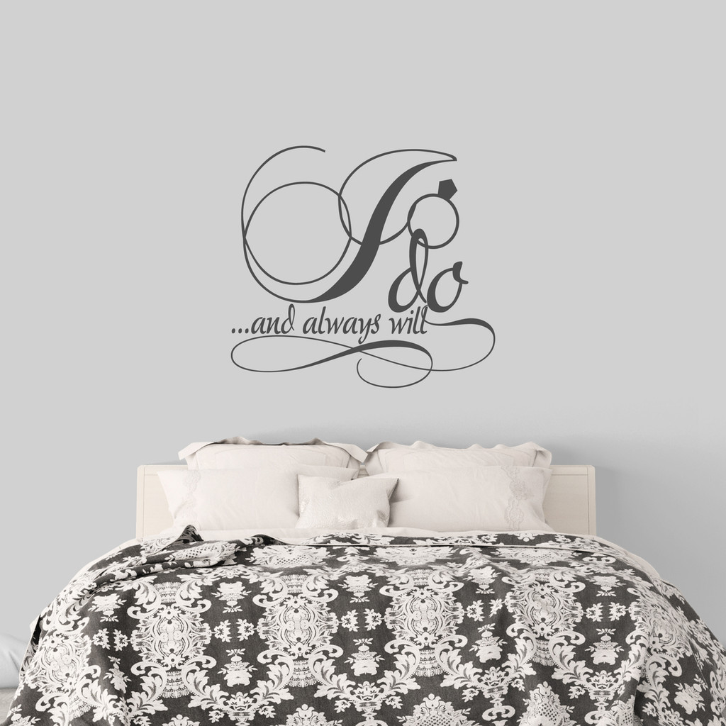 """I Do And Always Will Wall Decal 36"""" wide x 33"""" tall Sample Image"""