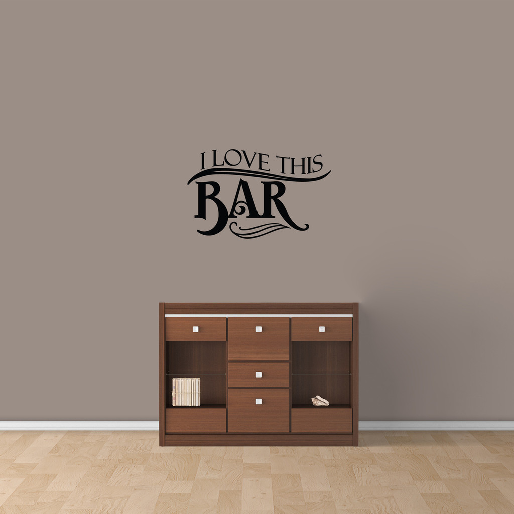 "I Love This Bar Wall Decal 24"" wide x 15"" tall Sample Image"