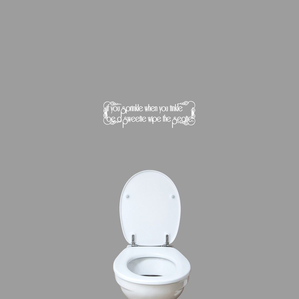 """If You Sprinkle When You Tinkle Wall Decal 24"""" wide x 7"""" tall Sample Image"""