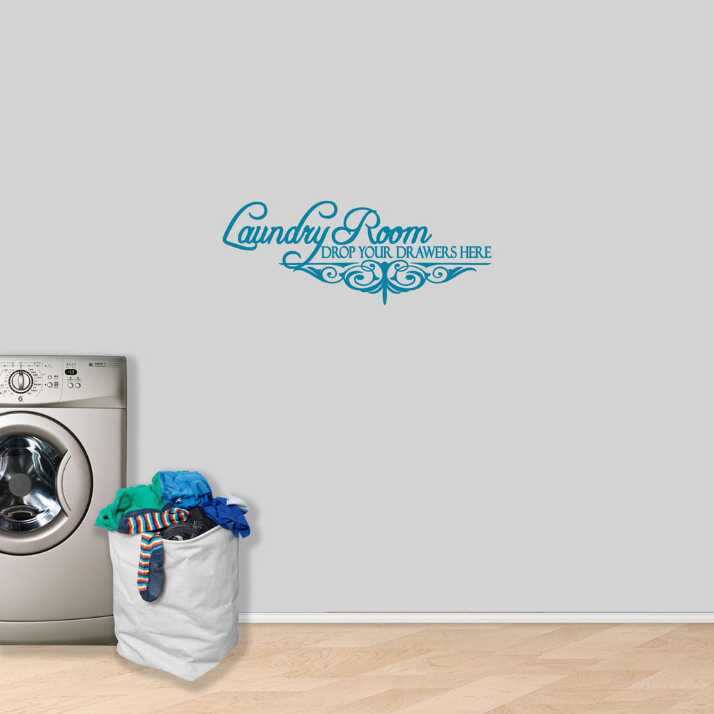 """Laundry Room Drop Your Drawers Wall Decal 36"""" wide x 14"""" tall Sample Image"""