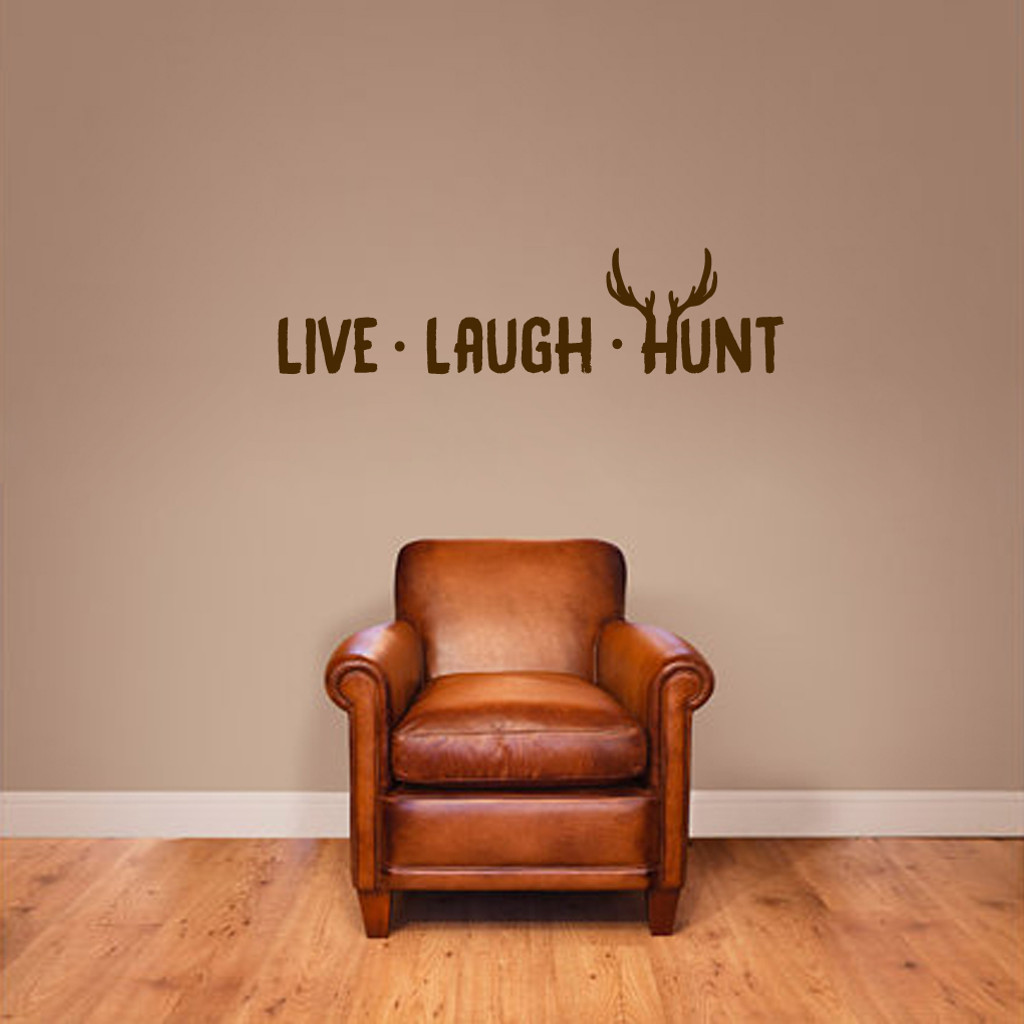 """Live Laugh Hunt Wall Decals 36"""" wide x 9"""" tall Sample Image"""