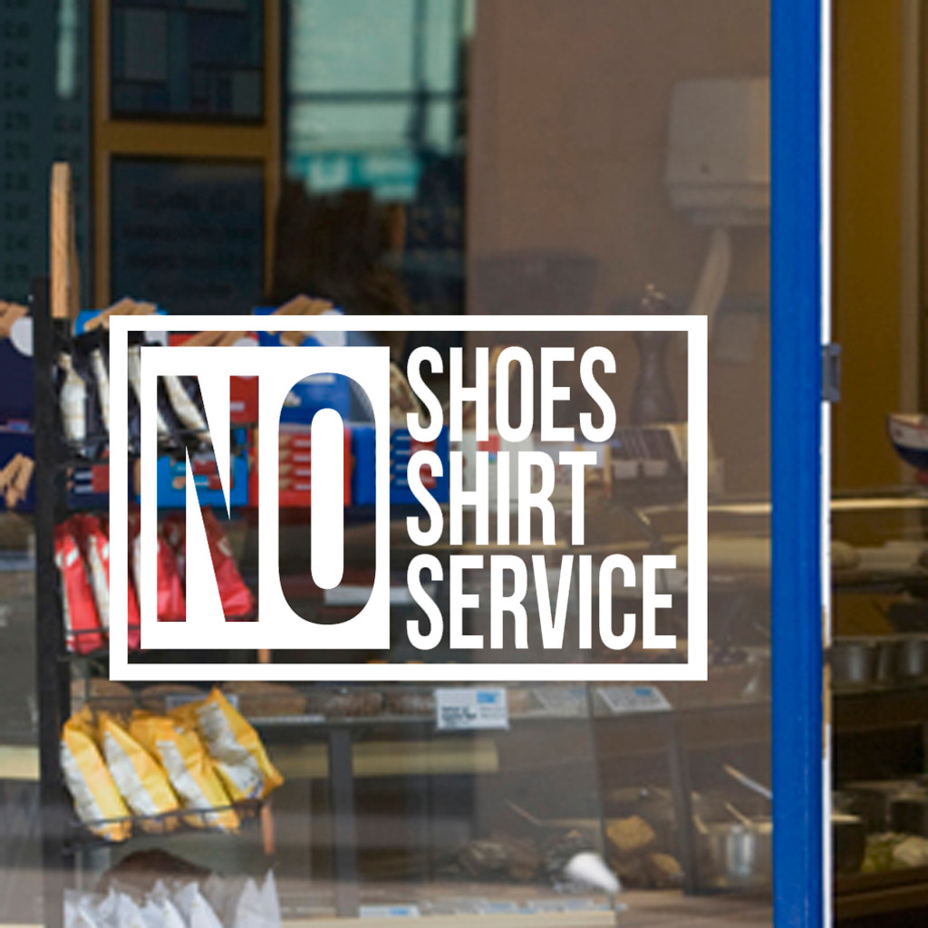 No Shoes No Shirt No Service - Wall Decals and Stickers