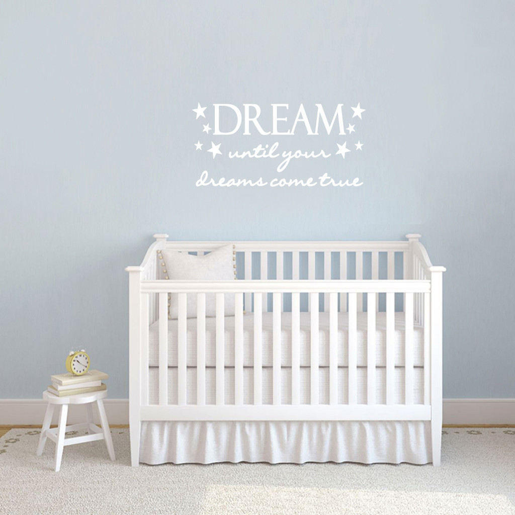 "Dream Until Your Dreams Come True Wall Decals 35"" wide x 17"" tall Sample Image"