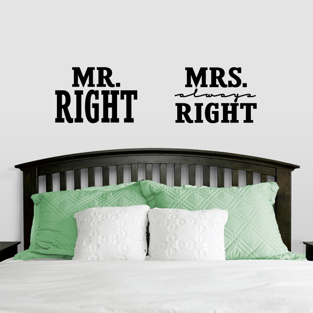 Mr. Right & Mrs. Always Right Wall Decals Large Sample Image